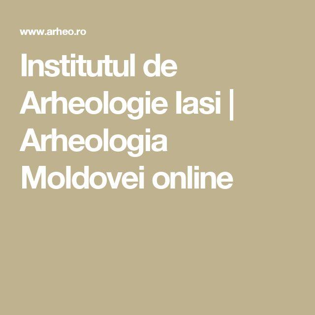 Institutul de Arheologie Iasi  | Arheologia Moldovei online