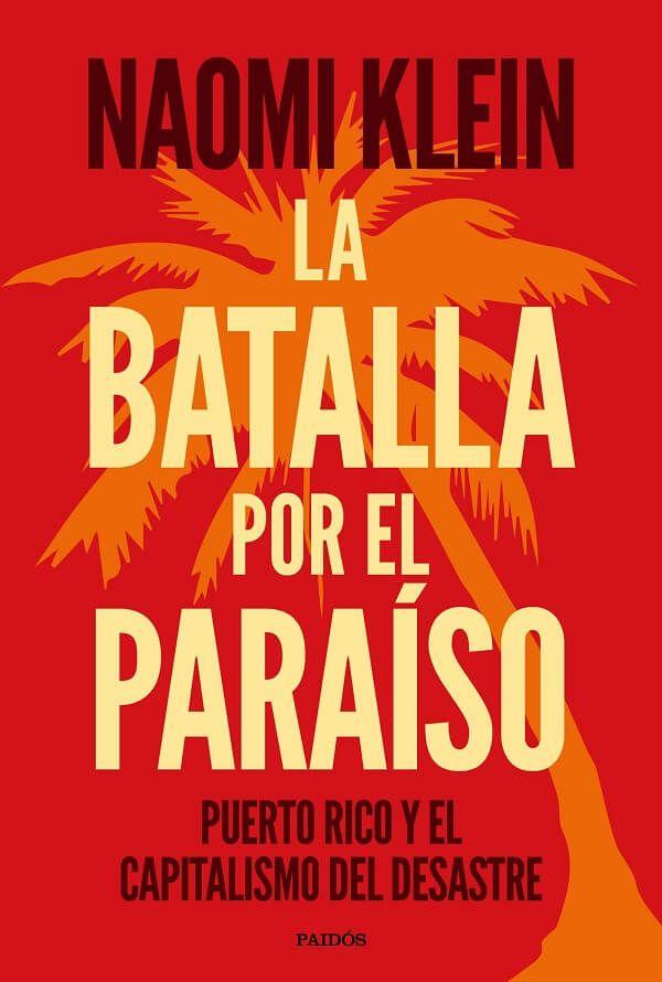 La Batalla Por El Paraiso Puerto Rico Batallas