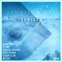 "KP DEEP MESH ""Remixed E.P."" by Gotta Keep Faith Rec. on SoundCloud"