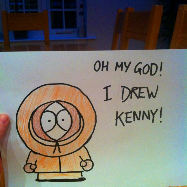 I'm a bastard. (Kenny from South Park) (doesn't belong to me in any way possible)