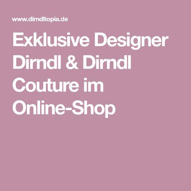 Exklusive Designer Dirndl & Dirndl Couture im Online-Shop
