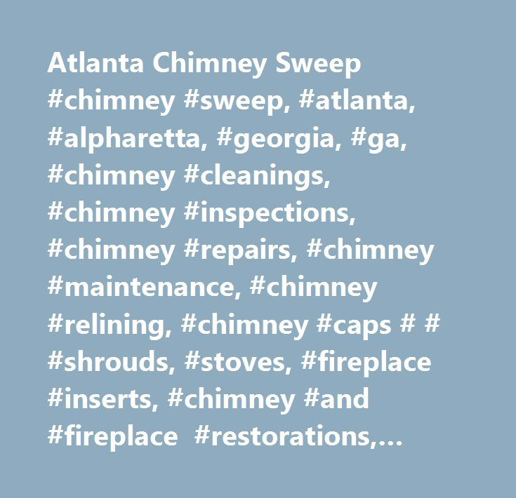 25 Best Ideas About Chimney Sweep On Pinterest Chimney