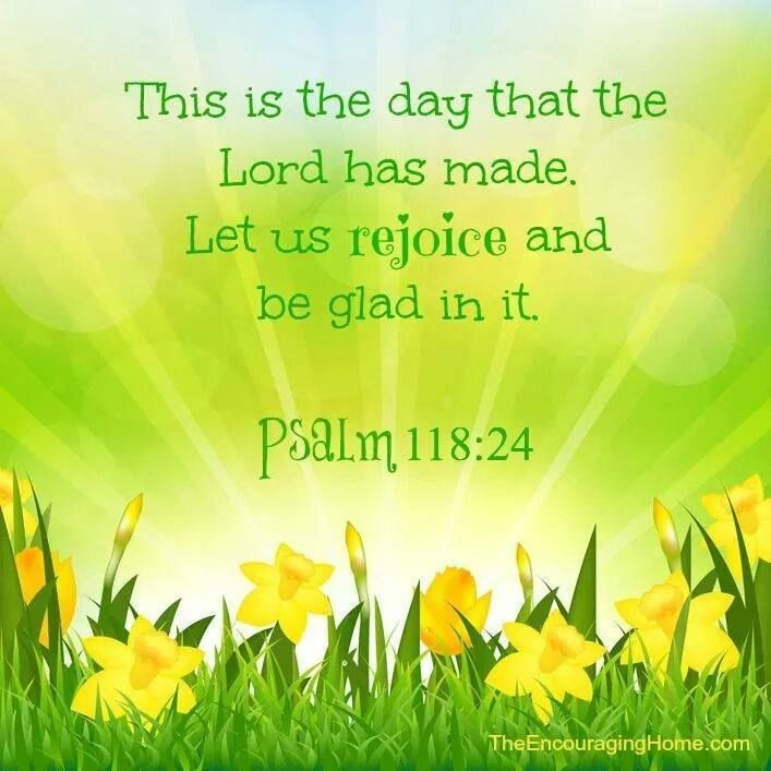 PSALM 118: 24 -- After Such A Wonderful Weekend, Feeling