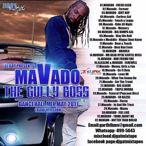 DJ GAT MAVADO THE GULLY BOSS DANCEHALL MIX MAY 2017 [RAW VERSION] LATEST MAVADO by 😈RUR ENT😈 | Free Listening on SoundCloud