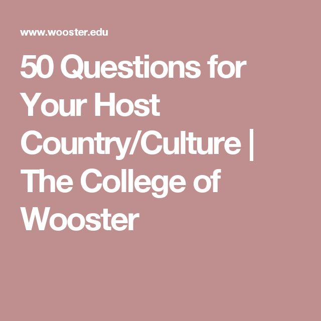 50 Questions for Your Host Country/Culture | The College of Wooster