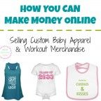 Next up in my make money at home series - Design cute clothing (baby items, women's workout wear, etc) in your own style & sell these products online. A great option if you've ever considered selling clothes online - this takes the guess work out of what things to sell & how to create an online store!