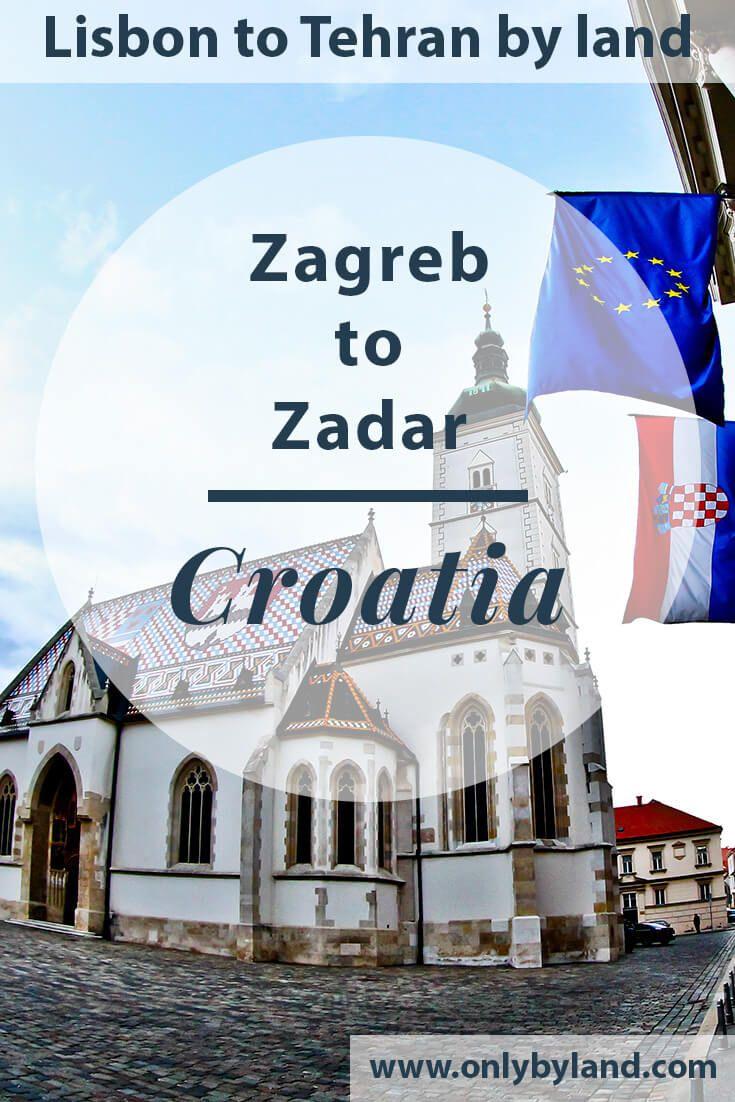 Zagreb Croatia Zagreb To Zadar By Land Only By Land Zagreb Croatia Zagreb Zadar