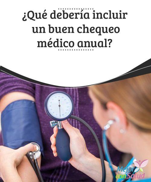 ¿Qué debería incluir un buen chequeo médico anual?   En este artículo te explicamos qué debería incluir un buen chequeo médico anual para que el diagnóstico sea completo.