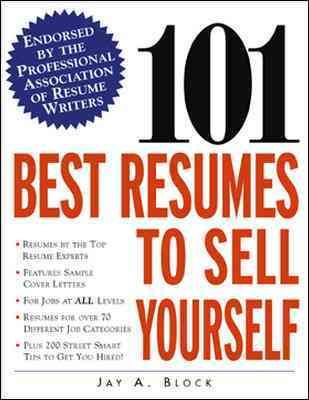 101 best resumes to sell yourself paperback endorsed by the professional association of resume writers