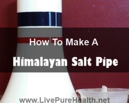 Make A Himalayan Salt Pipe