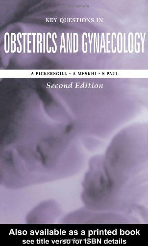 Key Questions in Obstetrics and Gynaecology PDF - http://am-medicine.com/2016/03/key-questions-obstetrics-gynaecology-pdf.html