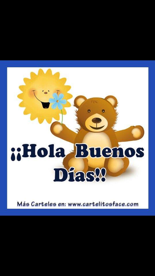 Hola Buenos Dias Buen Dia Bendiciones E Inspiracion