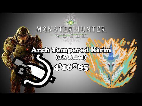 MHW PC w/ mods] Arch Tempered Kirin - LBG TA Rules - 4'16