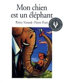 Mon chien est un éléphant - Rémy Simard et Pierre Pratt (1994 - illustration)