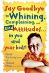 I mUST Read the Say Goodbye to Whining Book - Natn'l Center for Biblical Parenting