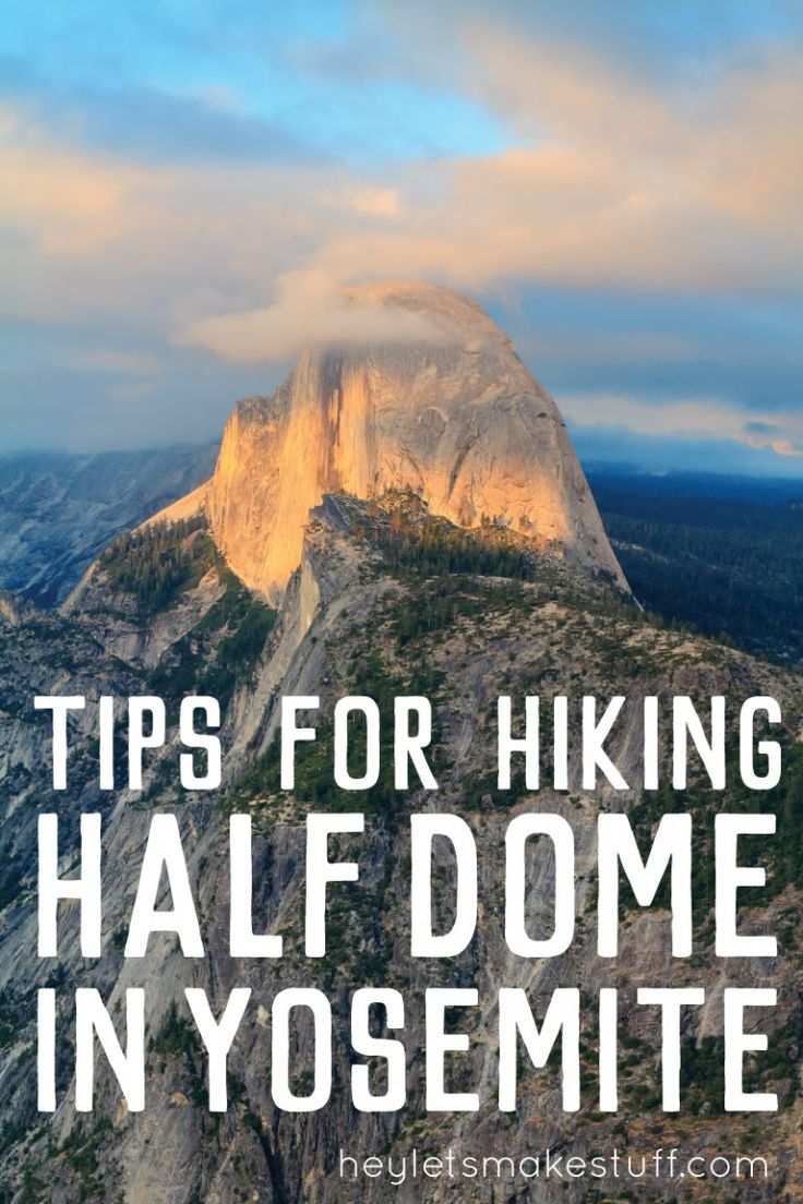 Planning on hiking Half Dome in Yosemite National Park? Here's everything you need to know before you strap on your hiking boots.