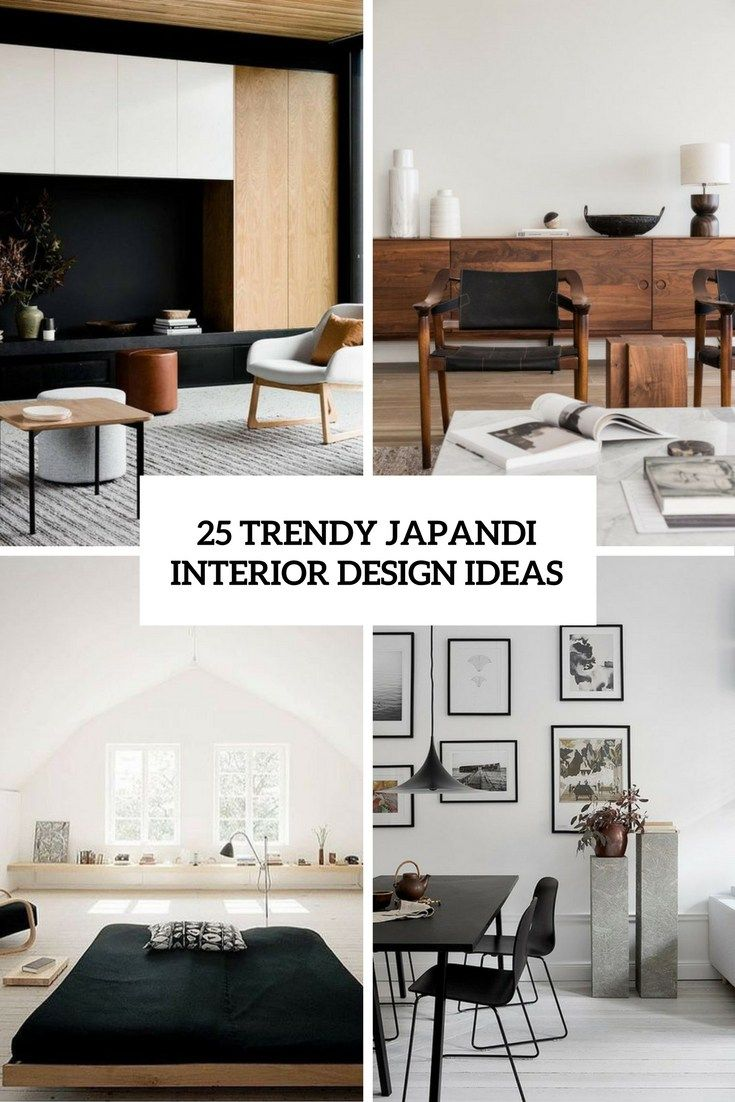 25 Trendy Japandi Interior Design Ideas Japanese Living Rooms