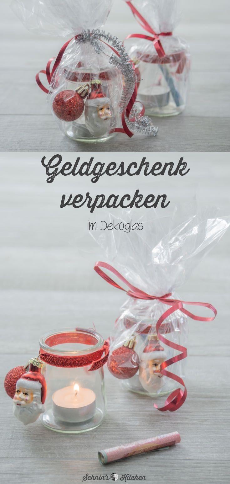 Geldgeschenke Weihnachtlich Verpacken Im Teelichtglas Geschenke