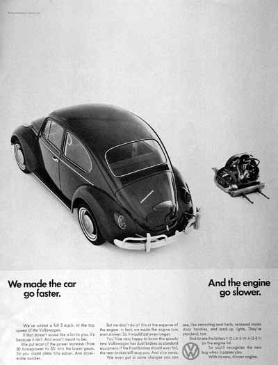 "1967 Volkswagen Beetle original vintage advertisement. ""We made the car go faster. And the engine go slower."" Photographed in black & white."