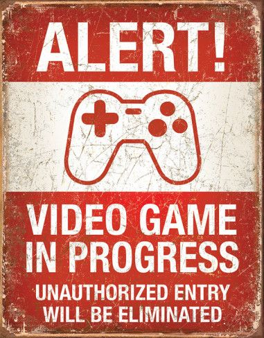 Video Game in Progress Tin Sign at AllPosters.com
