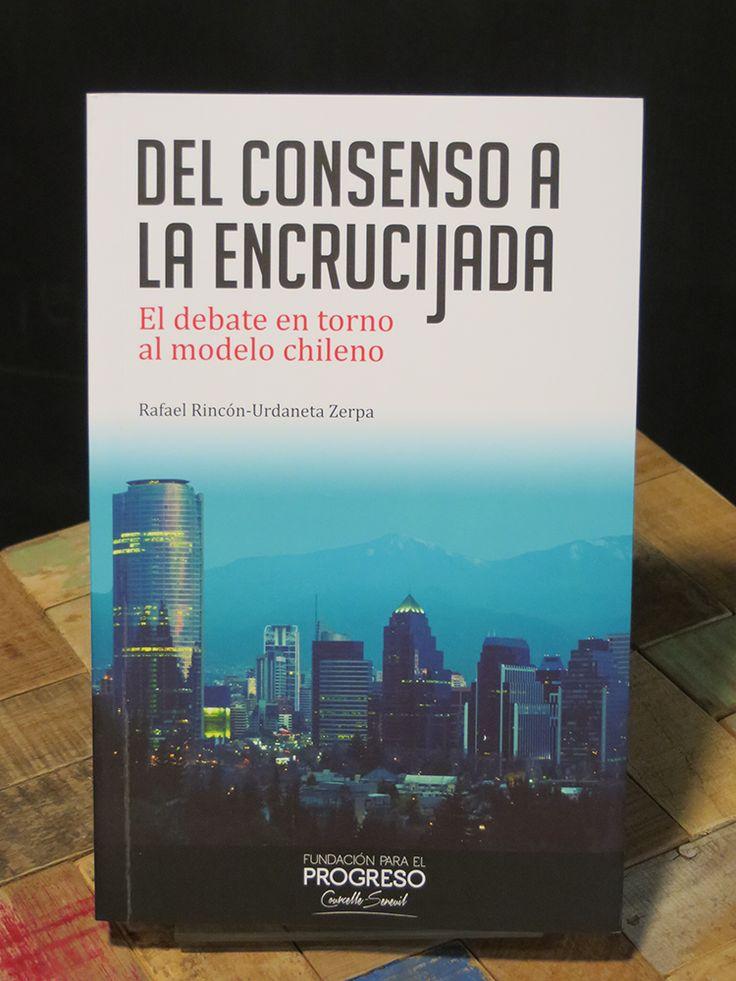 Rincón, Rafael (2013). Del consenso a la encrucijada. Santiago: Fundación para el Progreso, 193 páginas. ISBN: 978-956-9225-04-8.