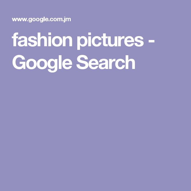 fashion pictures - Google Search