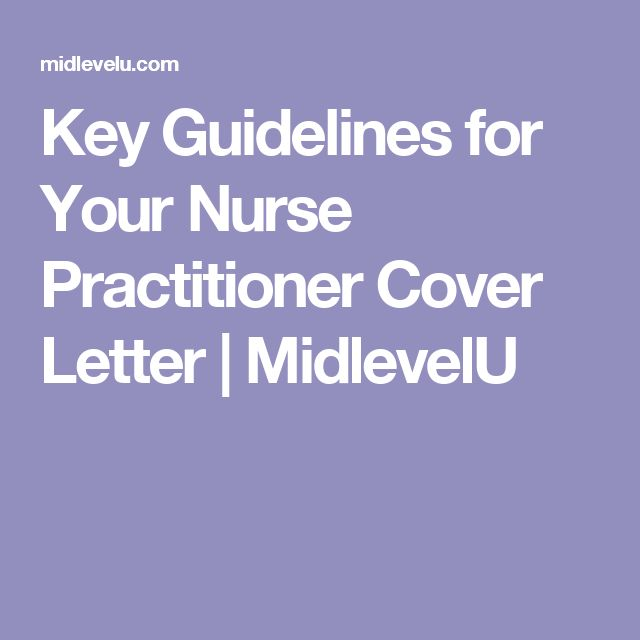 Key Guidelines for Your Nurse Practitioner Cover Letter | MidlevelU