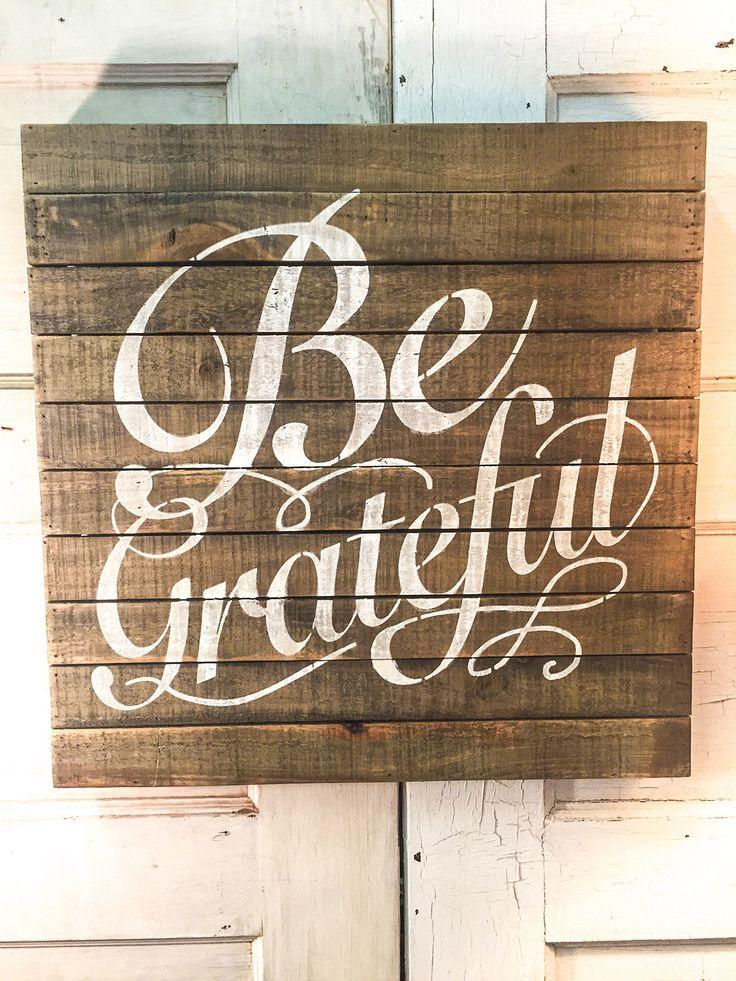 Be Grateful Sign                                                                                                                                                                                 More