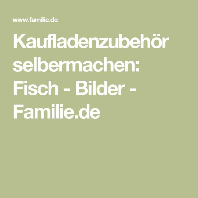Kaufladenzubehör selbermachen: Fisch - Bilder - Familie.de