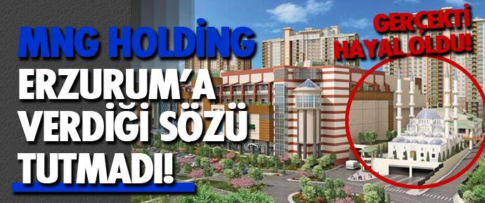 MNG Holding tarafından Erzurum'da yapımına başlanan 400 milyon TL'ye mal olacak MGN Mall AVM'nin inşaatı bitti. Ama MNG Holding Erzurum'a verdiği 'Cami yapma sözü'nü tutmadı!