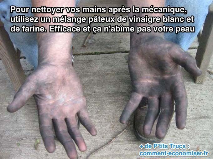 Comment nettoyer mains très sales après la mécanique avec du vinaigre blanc