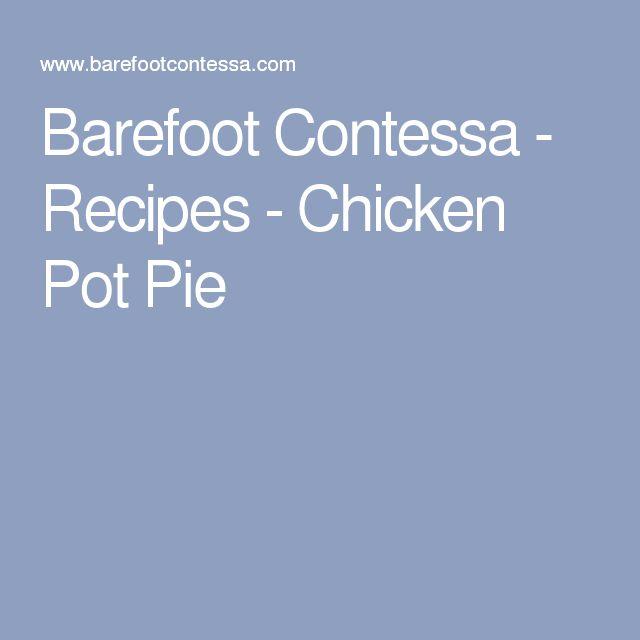 Barefoot Contessa - Recipes - Chicken Pot Pie