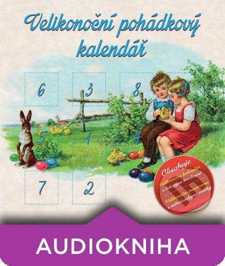 Martinus.cz > Audioknihy: Various - Velikonoční pohádkový kalendář