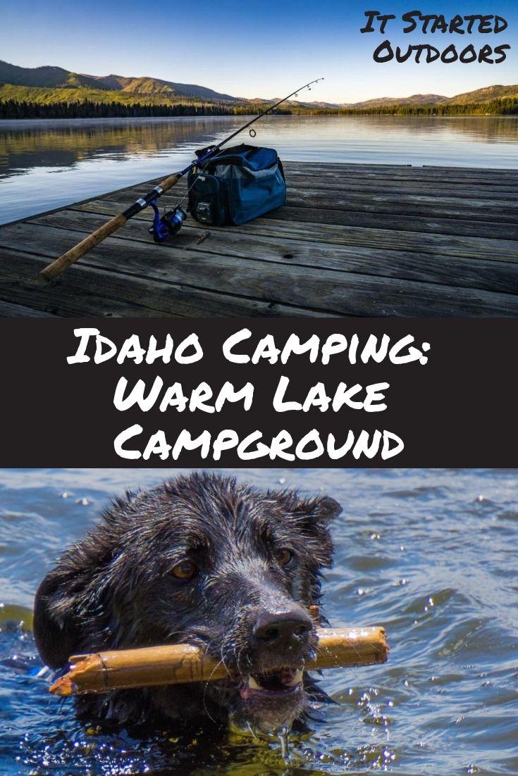 Warm Lake Near Cascade Idaho Lake Camping Camping