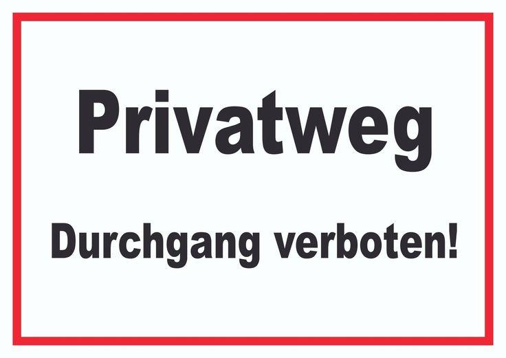 Privatweg Durchgang verboten Schild  Privatweg Durchgang verboten Schild