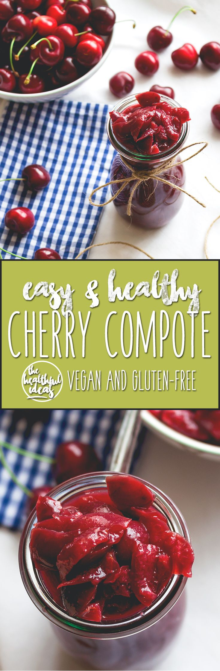 Cherry Compote - easy to make with only a couple ingredients! My family loves to make this recipe in the summer, so delicious! | thehealthfulideas.com