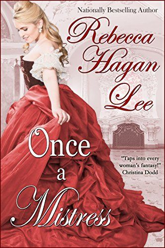 Once a Mistress (Mistresses of the Marquess Book 1) by [Lee, Rebecca Hagan]