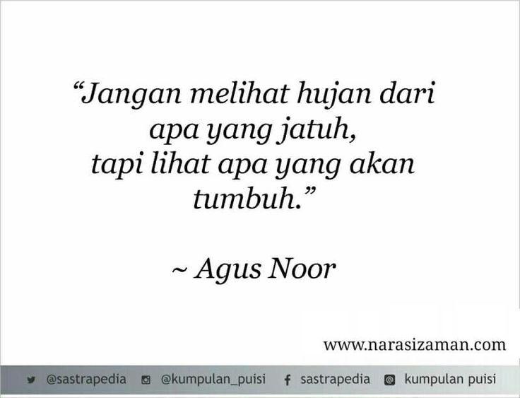 Lihat apa yang akan tumbuh.. by Agus Noor