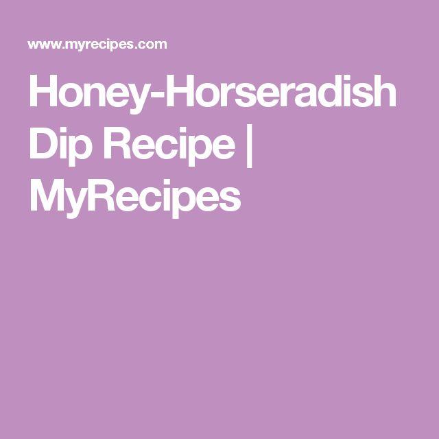 Honey-Horseradish Dip Recipe | MyRecipes