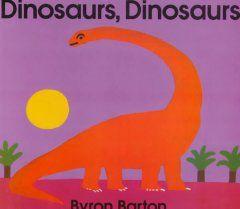 Image of item-Dinosaurs, Dinosaurs by Byron Barton