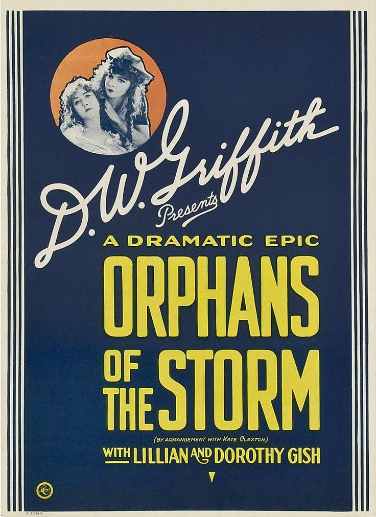 Órfãs da Tempestade (Orphans of the Storm), 1921.