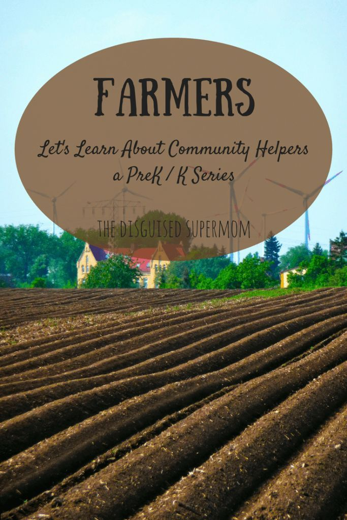 Farmers! A Community Helpers Preschool / Kindergarten Series