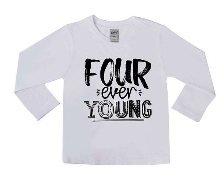 25 Best Ideas About Forever Young On Pinterest 10 Year Old Birthday Shirt