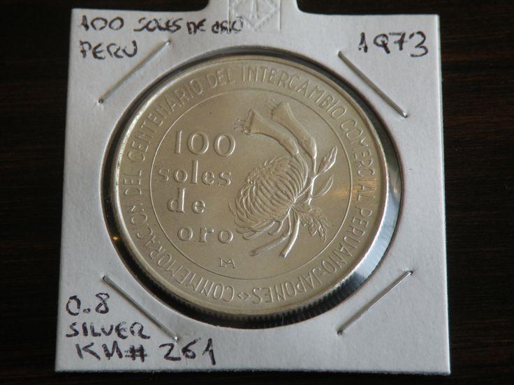 100 Soles de Oro Peru 1973 0.8 Silver Coin KM261 Obverse #coins #silver #peru #numismatic Centenario Inercambio Comercial Peruano Japones