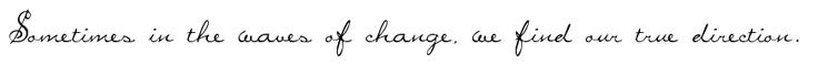 Cursive Fonts - Cursive Font Generator  MissBrooks/SANTO_/DawningofanewDay-favorite fonts for change quote
