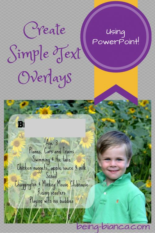 So easy to create text overlays using PowerPoint - step by step tutorial using software you likely already have (and know!).  #tutorial #pictures #instructions