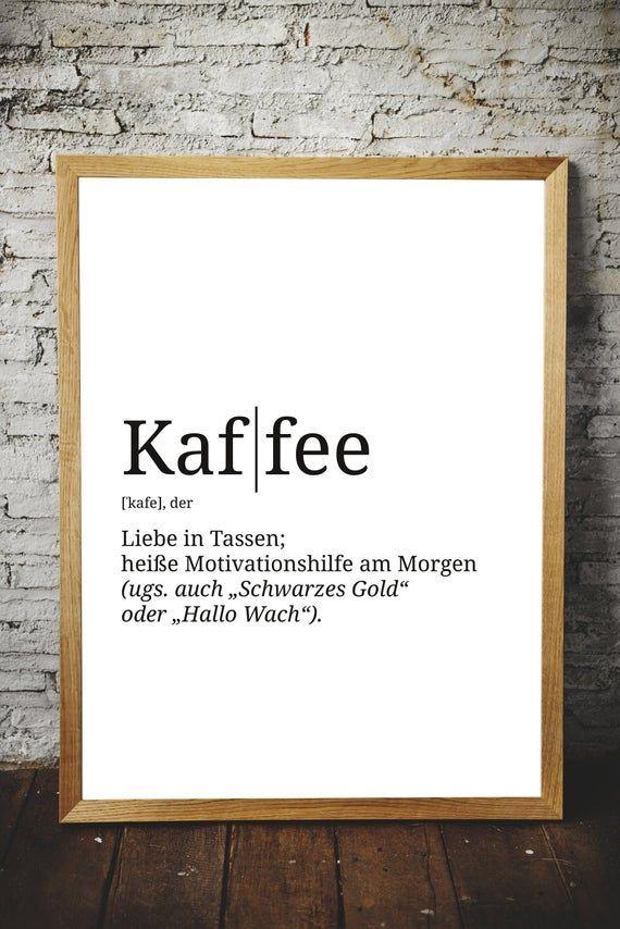 Premium Spruch Poster Definition Kaffee Verschonere Deinen Wohnraum Format Wahlbar Poster Kuche Poster Und Poster Spruche