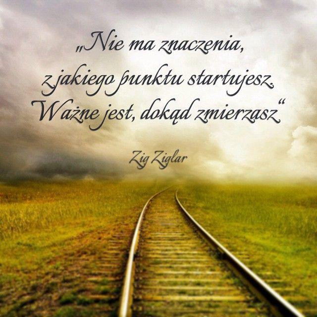 """""""Nie ma znaczenia, z jakiego punktu startujesz. Ważne jest, dokąd zmierzasz."""" – Zig Ziglar / więcej na www.zmianywzyciu.pl oraz www.instagram.com/zmianywzyciu"""