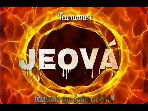 NOVO CÂNTICO 138 TEU NOME É JEOVÁ - YouTube