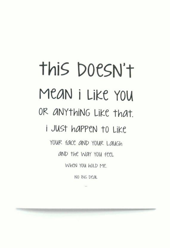 Awkward Love Card This Doesn T Mean I Like You Image 1 Hopeless Crush Quotes I Like You Quotes I Like Him Quotes